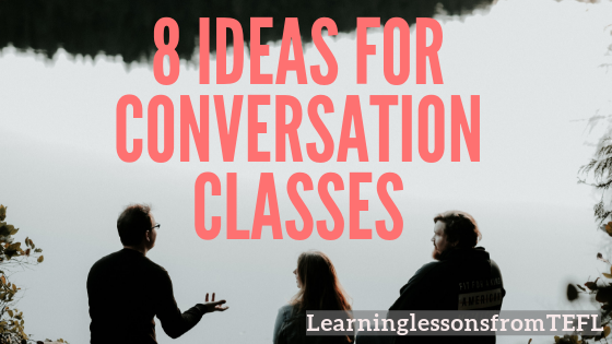 8 ideas for conversation classes