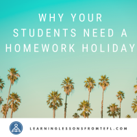 Why your students need a homework holiday
