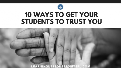 10 ways to get your students to trustyou