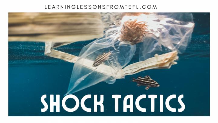 Shock Tactics: An environmental lessonplan