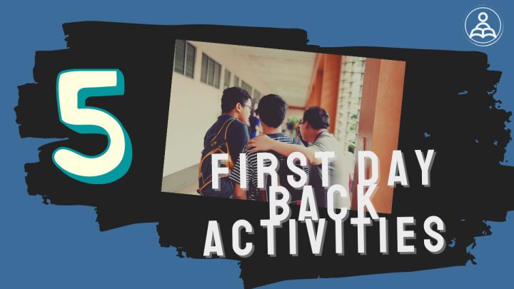 5 First Day BackActivities